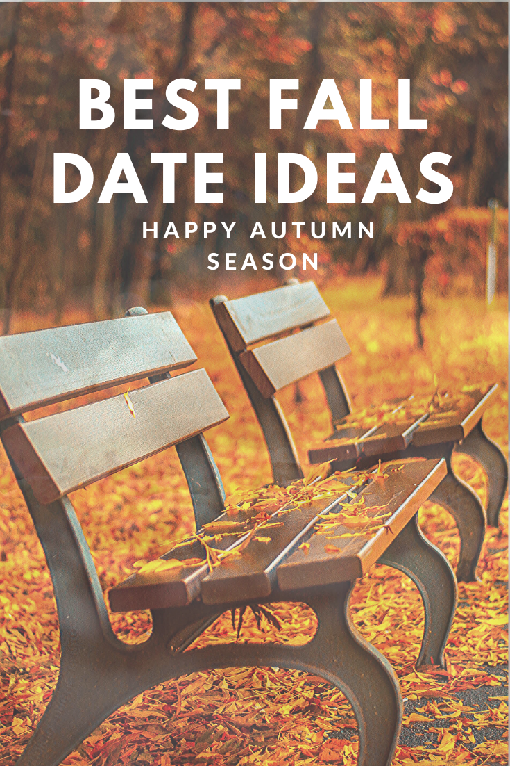 Here are some fall date ideas to spend time with loved one