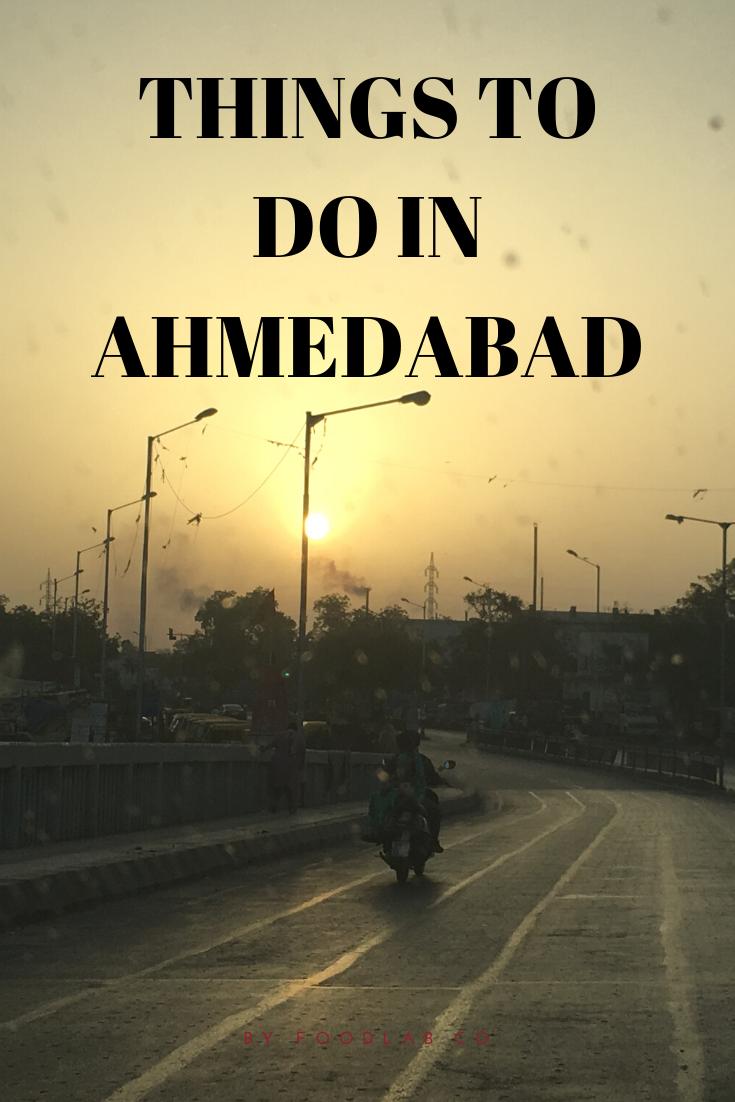 How to explore Ahmedabad