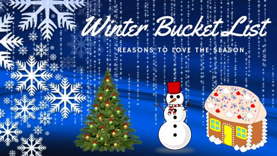 Enjoy Snowy Season Winter Bucket List