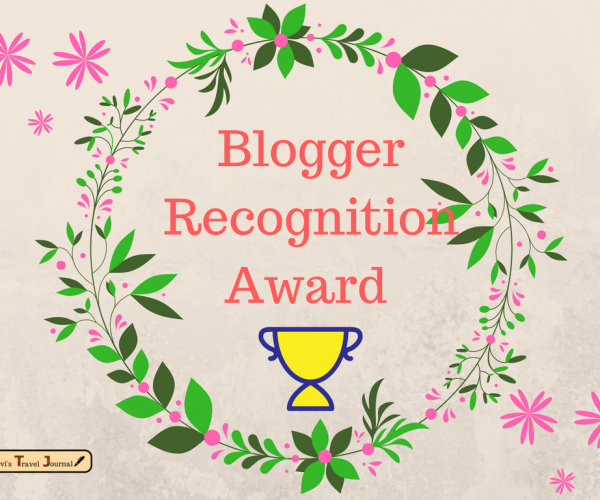 Blogger Recognition Award to Urvi's Travel Journal