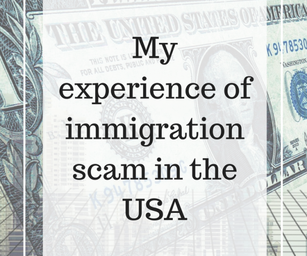 My experience of immigration scam in the USA