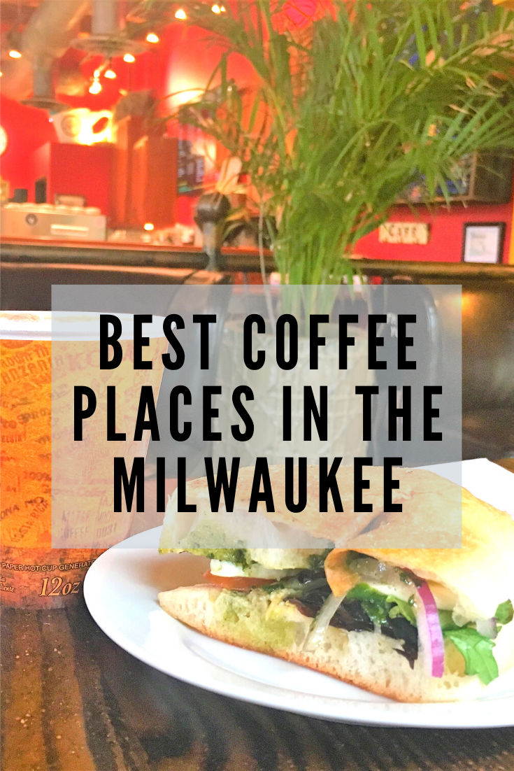 My favorite coffee shops in Milwaukee