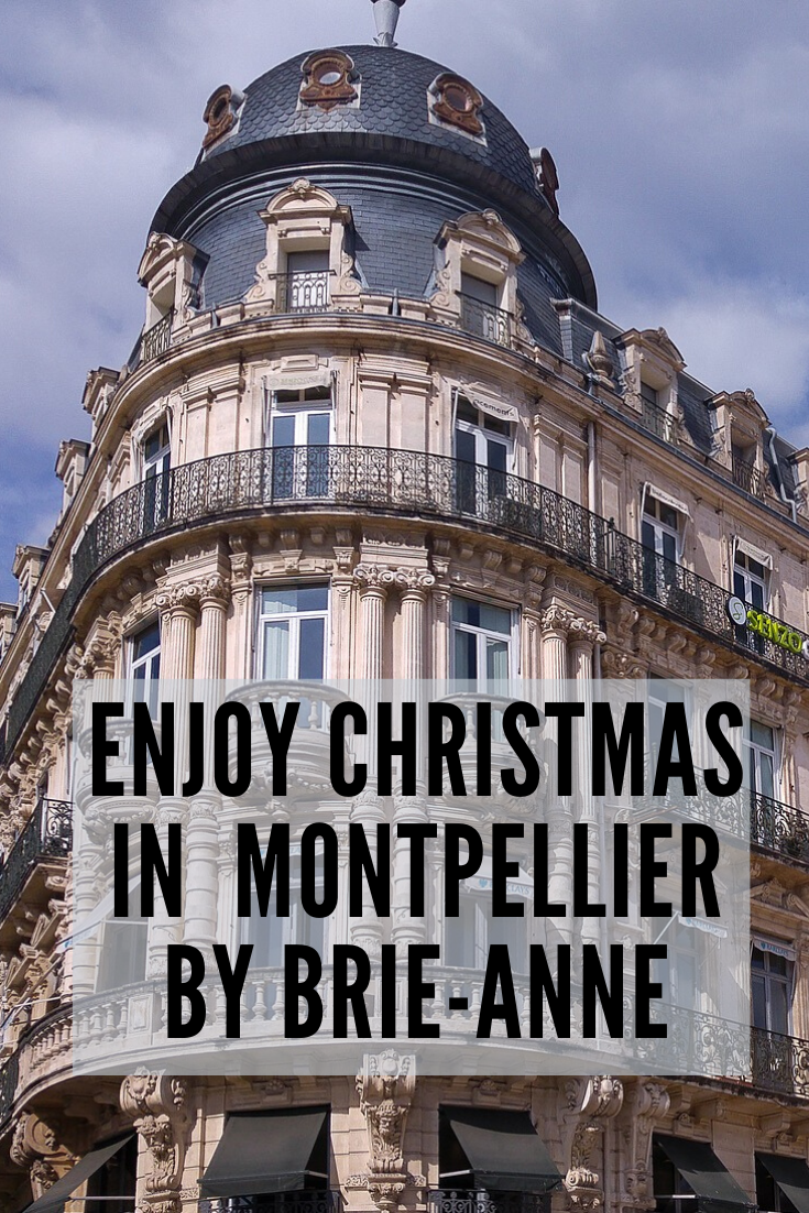 Things to do in Montpellier during christmas