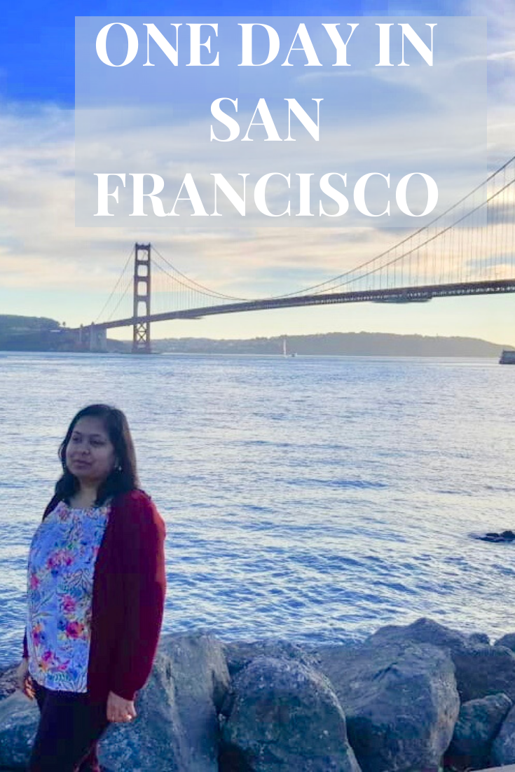 How to spend one day in San Francisco