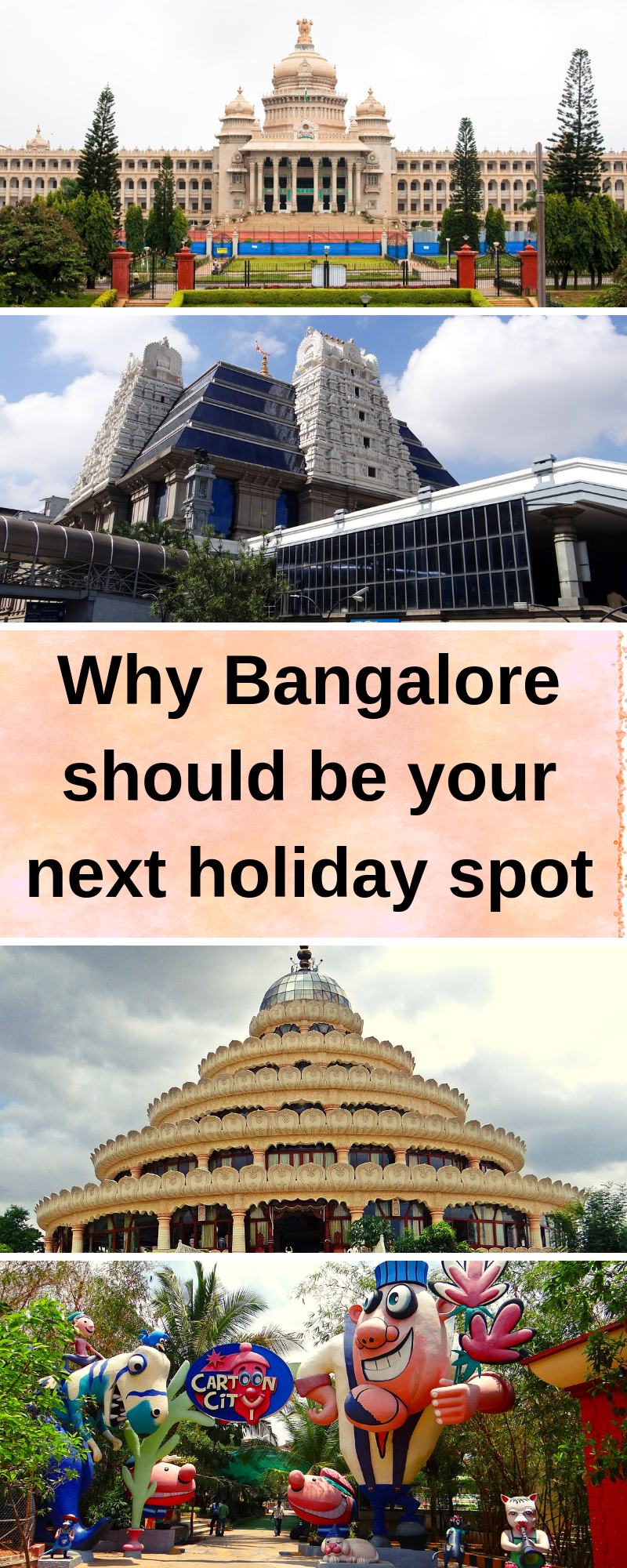 Why Bangalore should be your next holiday spot