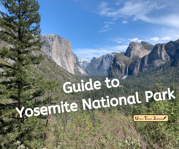 Ultimate guide to plan your trip to Yosemite national park
