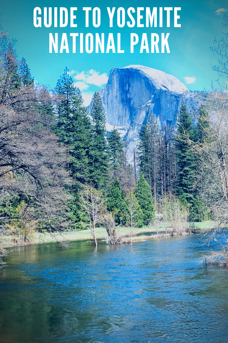Guide to Yosemite National Park California