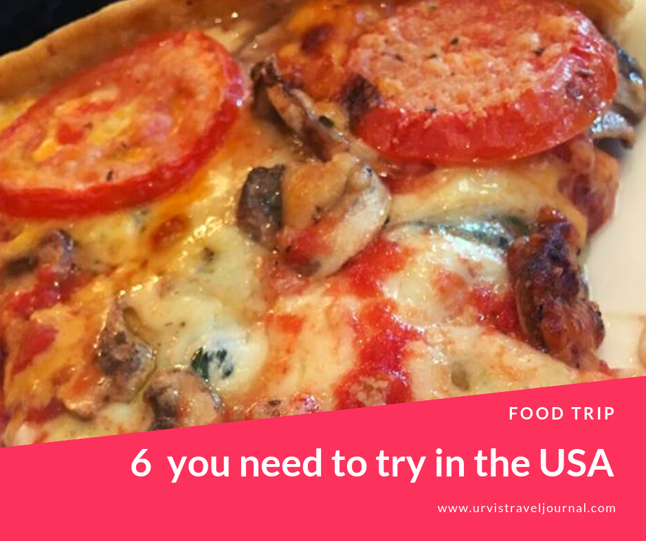 Six foods you need to endeavor in the USA
