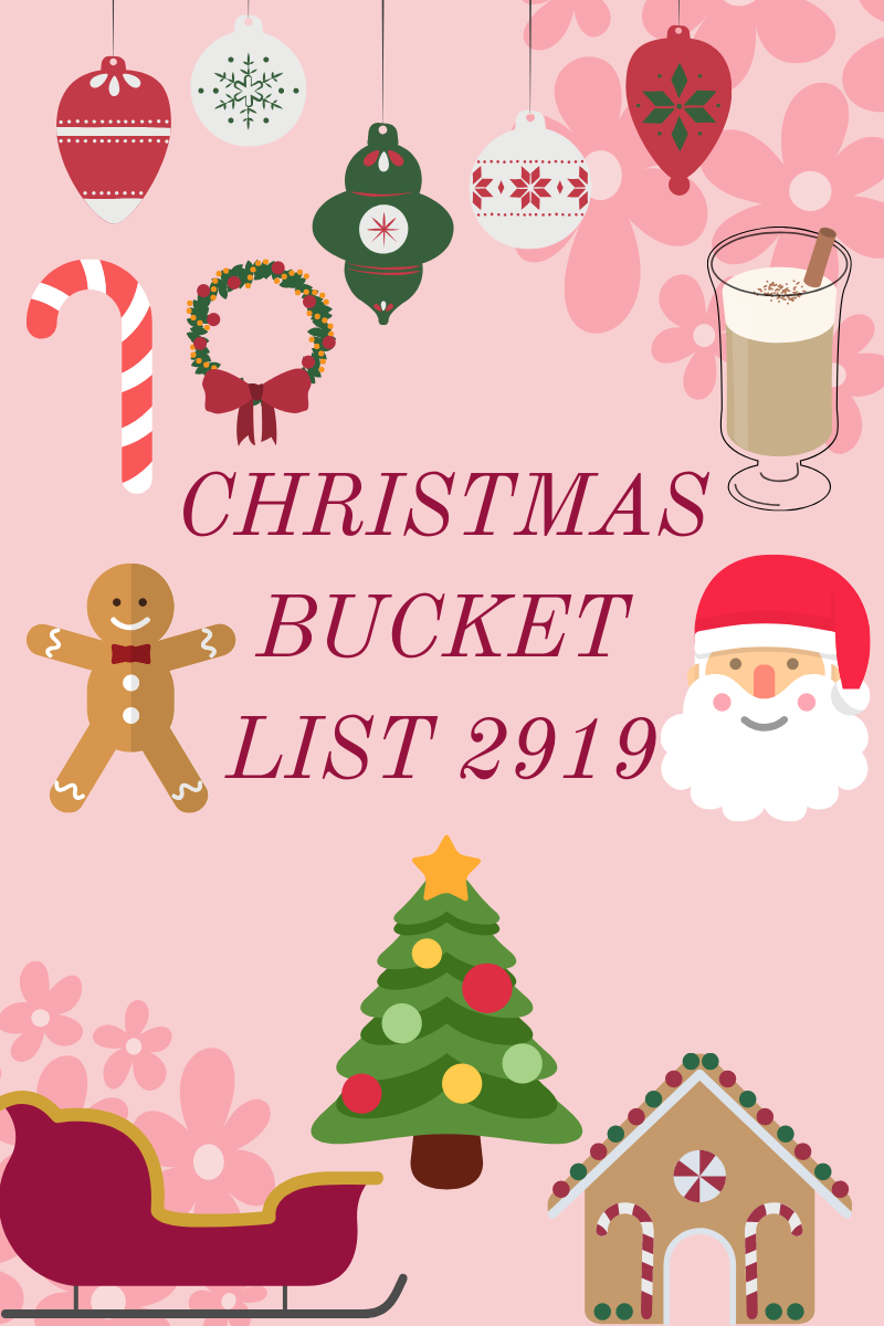 Christmas Bucket list 2019 is a list of things to do during christmas